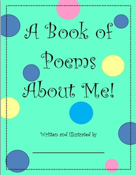 """Student Created Book of Poems Poetry """"A Book of Poems About Me"""" Writing"""