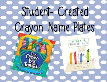 Student-Created Crayon Name Plates