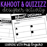 Student Created Kahoot Designer Writer