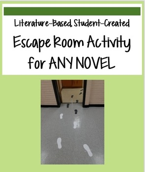 Student-Created Literature-Based Escape Room - Any Novel!
