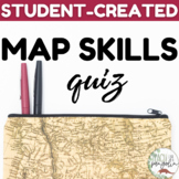 Student Created Map Skills Quiz