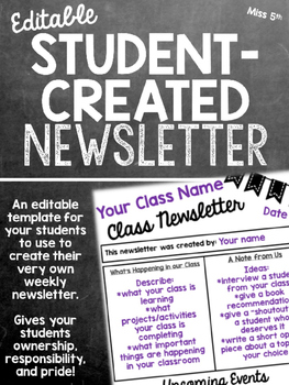 Student-Created Newsletters: An Editable Newsletter for yo
