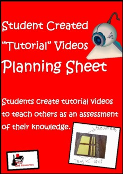 Student Created Tutorial Videos - Planning Sheet