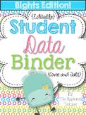 Student Data Binder BRIGHTS