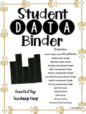 Student Data Binder, Graphs, Goals and Reflection: Gold Ar