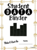 Student Data Binder, Graphs, Goals and Reflection: Gold Ar