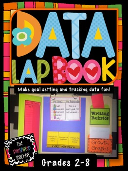 Student Data Lap Book: A Fun Way for Students to Track Data and Set SMART Goals