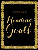 Student Data Notebook: Reading Goals