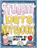 Student Data Notebooks