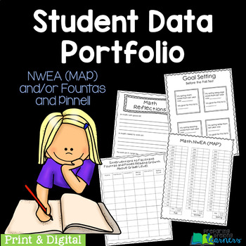 Student Data Portfolio aligned NWEA (MAP) and Fountas & Pinnell w/ Intervention