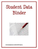 Student Data Scores and Goals Binder