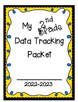 Student Data Tracking Packet 2018-2019 (2nd Grade)