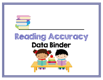 Reading Accuracy:  Student Data Binder