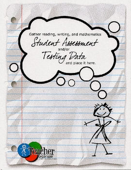 Student Data and Assessment from The Essential Teacher Organizer