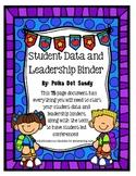 Student Data and Leadership Binder