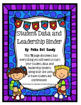 Student Data and Leadership Binder