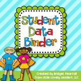 Student Data and Organization Binder
