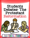 Student Debates: The Protestant Reformation - A Great Group Project