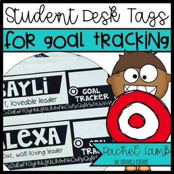 Student Desk Name Tags For Goal Tracking By Rachel Lamb The Tattooed Teacher