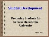 Student Development: Preparing Students for Success Outsid
