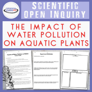 Student-Directed Inquiry: Impact of Water Pollution on Aquatic Life