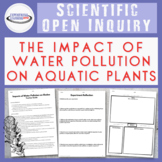 Student-Directed Inquiry: Impact of Water Pollution on Aqu