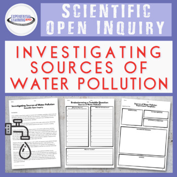 Student-Directed Scientific Inquiry: Sources of Water Pollution