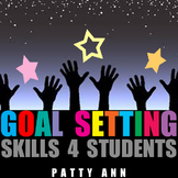 Goal Setting Skills 4 Students ~Teacher's Guide w/Printable TEMPLATES & Handouts