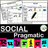 Social Pragmatic Rubrics (Student Directed)
