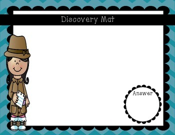 Student Discovery Mats & Reflection Cards (dry erase boards, response boards)