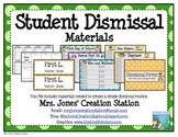 Student Dismissal Materials
