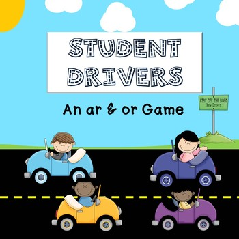 Student Drivers -  An -ar & -or Game