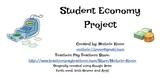 Student Economy Project