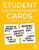 Student Encouragement Cards | Physical Education