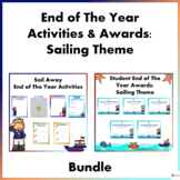 Student End of the Year Activities and Awards: Sailing Theme