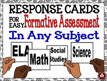 Response Cards for Easy Formative Assessment In Any Subject
