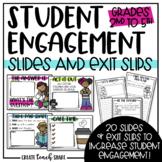 Student Engagement Slides & Exit Slips