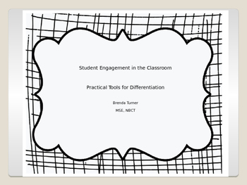 Student Engagement in the Classroom:  Practical Differentiation