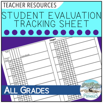 Student Evaluation Tracking Sheet - Grade Book