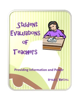 Student Evaluations of Teachers: Providing Information and Power