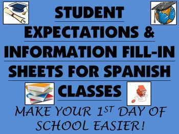 Student Expectations & Information Fill-In Sheets for Spanish Class
