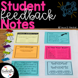 Student Feedback Notes: Feedback on Student Work & Behavior | Printable ONLY