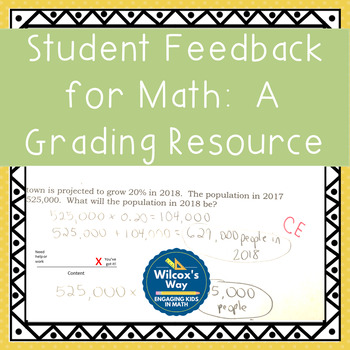 Meaningful Student Feedback for Math:An Editable Grading Resource