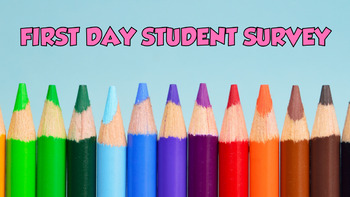 Student First Day Survey FREEBIE