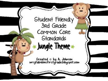 Student Friendly 3rd Grade Common Core Standards *JUNGLE* Theme