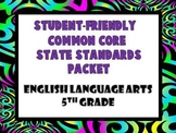 Student-Friendly Common Core State Standards English and L