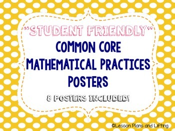 """Student-Friendly"" Mathematical Practice Standards Posters - Yellow Polka Dots"