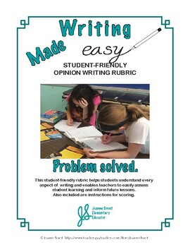 Student-Friendly Opinion Writing Rubric