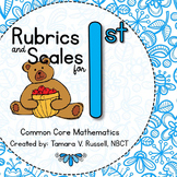Student Friendly Scale & Rubric for First Grade Mathematics (Common Core Aligned