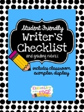Student Friendly Writer's Checklist & Classroom Display